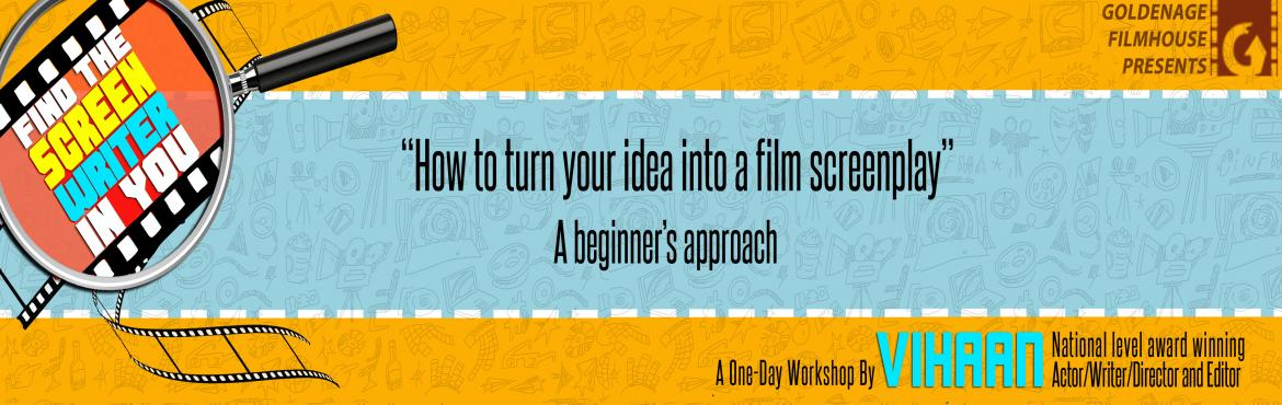 Book Online Tickets for ONE DAY SCREEN WRITING WORKSHOP BY GOLDE, Bengaluru. Its going to be a 1-day workshop and we will be discussing about the tools and techniques used for screenwriting, how to take an idea and develop it into a screenplay, the various types of plot structures, writing great dialogues etc (with a lot of p
