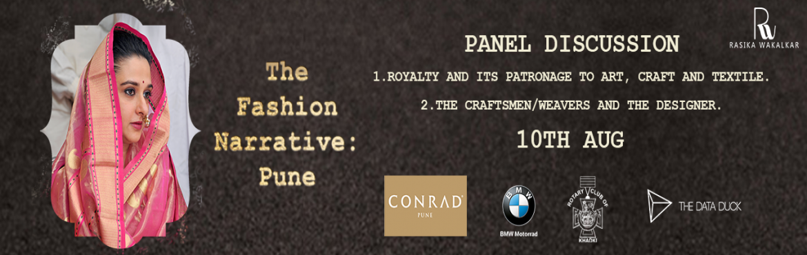 Book Online Tickets for Royalty and its Patronage to art craft a, Pune.   A conversation on the contribution and role of Royalty in fashion. Royalty has been one of the earliest patrons of couture, i.e. handmade, which largely has references to the woven textiles of the country.       Locati