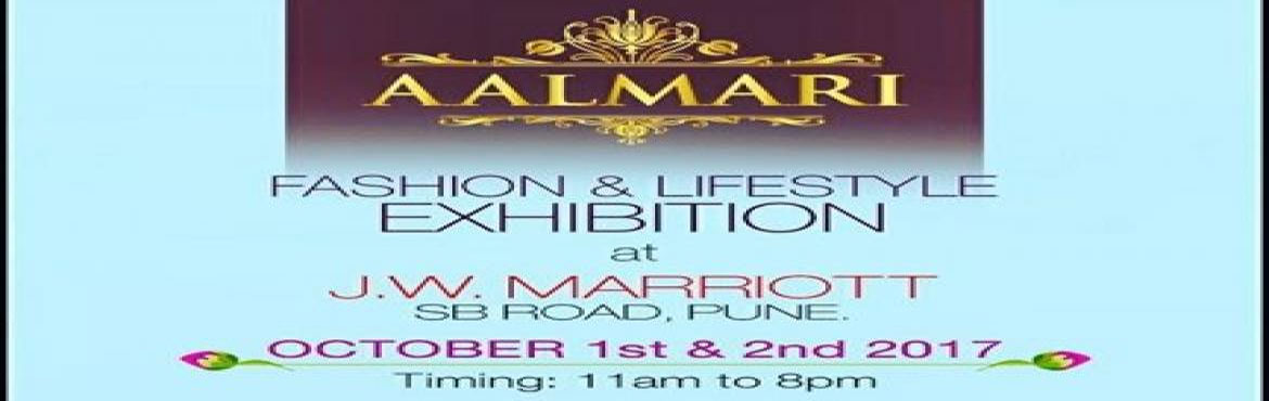 "Book Online Tickets for Aalmari - Fashion and Lifestyle Exhibiti, Pune.   ""AALMARI\"