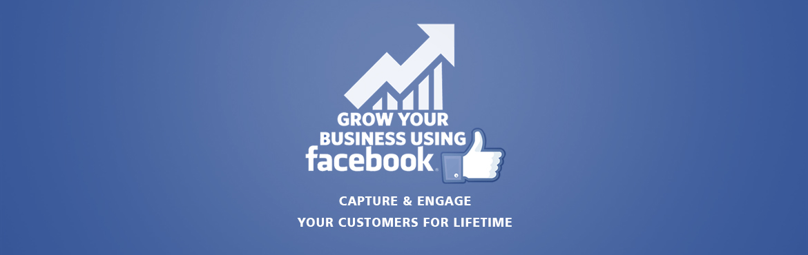 Grow your business using Facebook Re-marketing