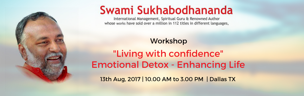 Living With Confidence - Emotional Detox Enhancing Life Workshop