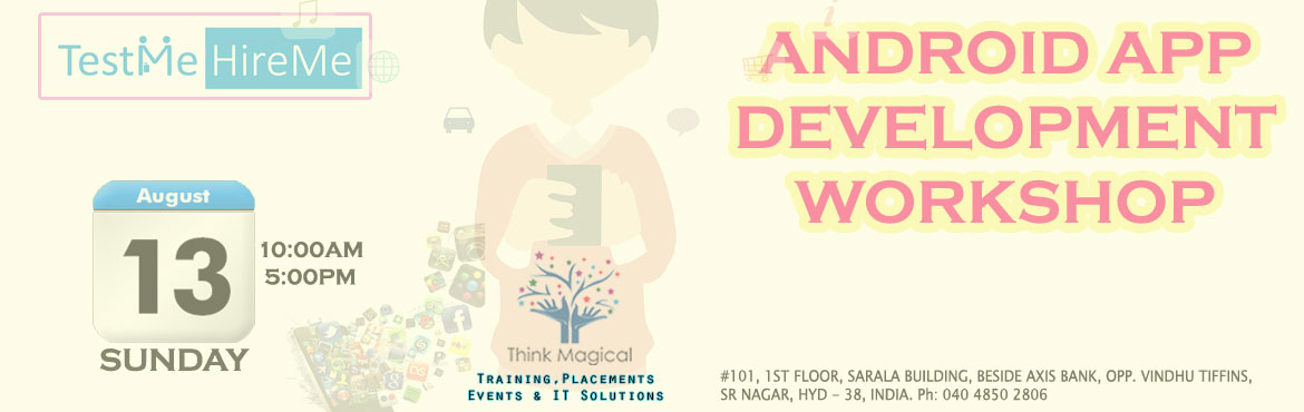 THINK APP - A Workshop on Android Application Development