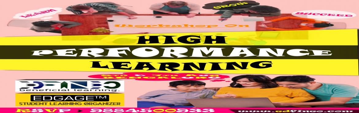 HIGH PERFORMANCE Learning A