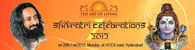 Book Online Tickets for Shivratri Celebrations 2012, Hyderabad.  Shiva is the one energy that manifests itself in endless forms. That energy which changes from one form to another is called \\\'Shiva\\\'. \\\