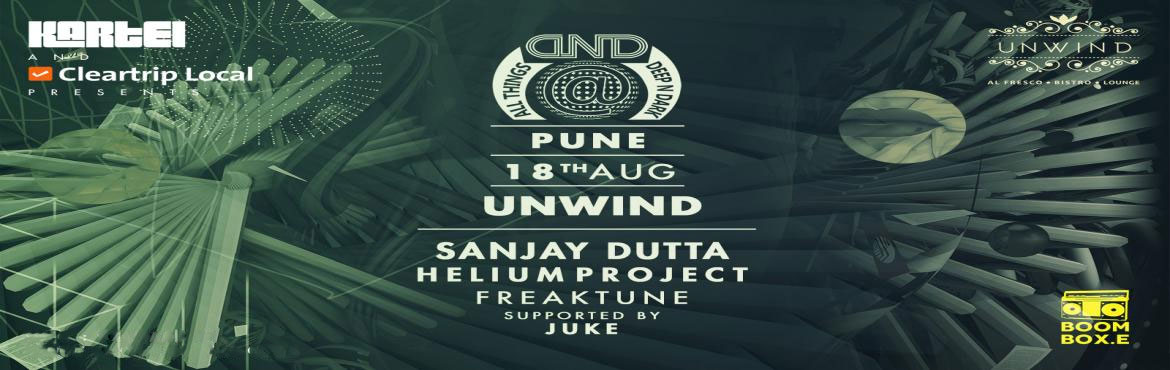Book Online Tickets for KARTEL and Cleartrip Presents All Things, Pune. All Things Deep & Dark Moves to Pune with the brand new line up at Unwind on 18th August Friday.The Line up is an explosive mix of the stalwarts and the new generation rock stars featuring Sanjay Dutta | Helium Project | Freak