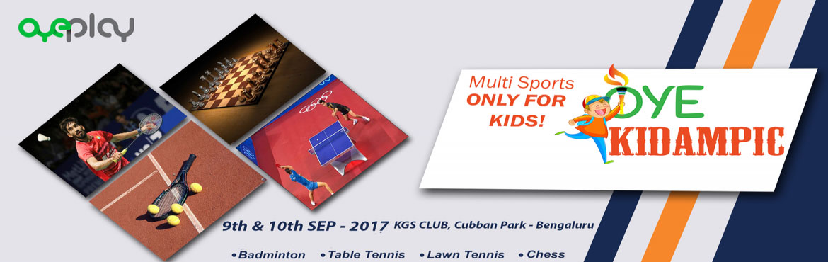 Book Online Tickets for OyeKidampic, Bengaluru.  Indulge Invite & Inscribe Accomplish your child's aspirationof exhibiting the smartest strategies in games atOyeKidampic. This Multi-Sport event offers a variety ofindoor and outdoor gamesthat aims to fu
