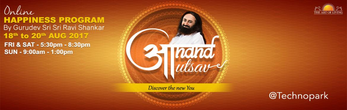 Book Online Tickets for Happiness Program with SriSri @Technopar, Thiruvanan. Celebrate Health & Happiness with Your Family  We invite you to participate & experience theHappiness Program     What You\'ll Learn      Simple yet highly effective Yoga asanas Pranayam & breathing tec