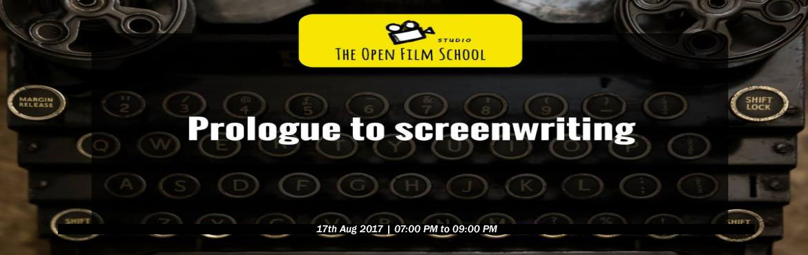 Book Online Tickets for Prologue to Screenwriting, Bengaluru. The Open Film School and Dialogues Cafe invites you to a seminar on screenwriting. If you always wanted to write a script and did not know where to begin this seminar is for you. Price : INR 250
