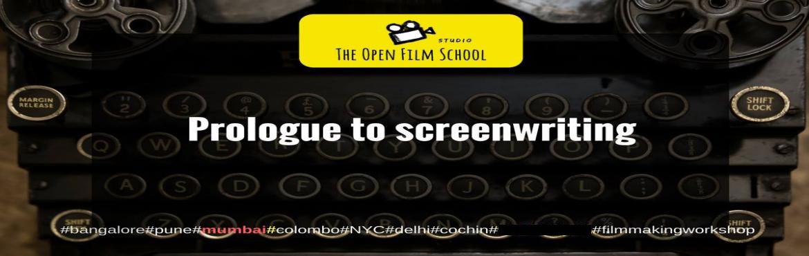 Book Online Tickets for Prologue to Screenwriting, Bengaluru. The Open Film School and Dialogues Cafe invites you to a seminar on screenwriting. If you always wanted to write a script and did not know where to begin this seminar is for you.Price : INR 250