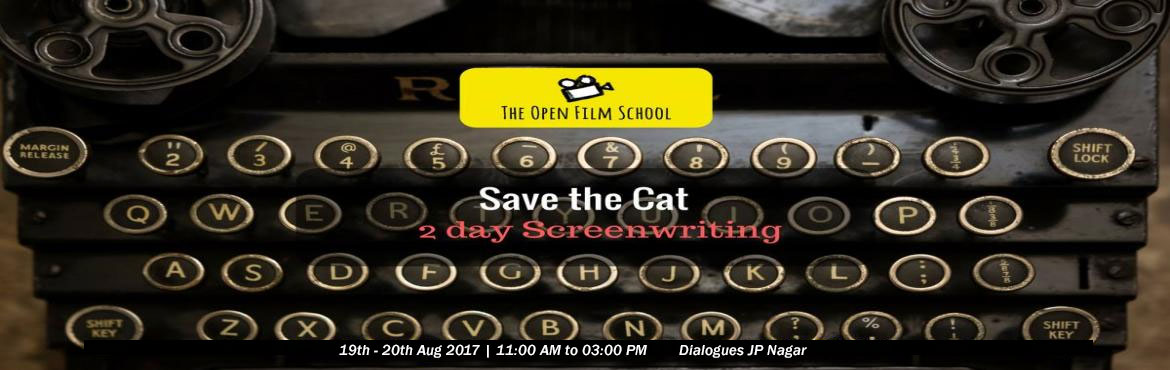 Book Online Tickets for Save The Cat - 2 day screenwriting, Bengaluru. This Workshop covers two major perspectives of Screenwriting: Screenwriting- The Technique Screenwriting- An Art• It all begins with a story • What is a story and why do we tell them? • Why are movie stories special