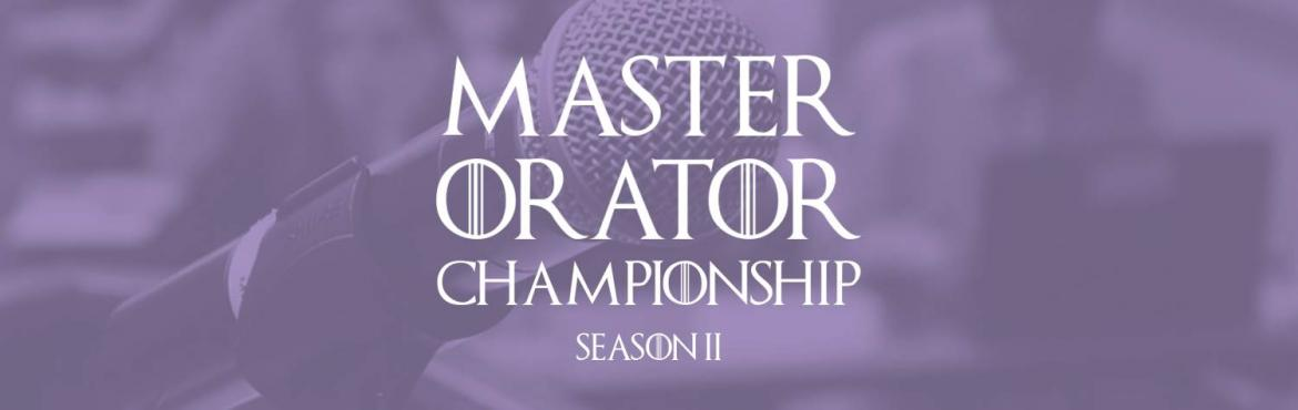Book Online Tickets for Master Orator Championship 2017 - Finale, Hyderabad.  The Master Orator Championship is a college level, phase based contest to attract students to hone their art of public speaking. The contest hunts for the best orator in the states of Telangana and Andhra Pradesh.  This riveting contest ha