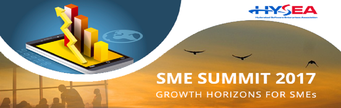 Book Online Tickets for HYSEA SME SUMMIT 2017, Hyderabad.                The eagerly awaited Annual HYSEA SME Summit is back! Scheduled for 29th August 2017 at HICC, the theme of this year's HYSEA SME summit is reviewing 'Growth Horizons for SMEs'. It focuses on the opp