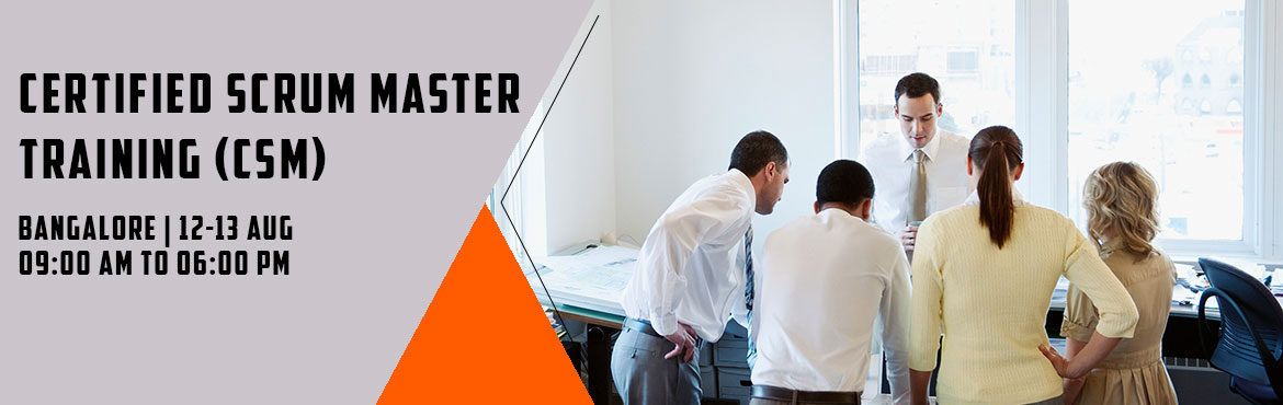 Book Online Tickets for CERTIFIED SCRUM MASTER TRAINING (CSM) | , Bengaluru. CERTIFIED SCRUM MASTER TRAINING (CSM) Overview : - Scrum is an agile methodology that can be applied to nearly any project. Though most commonly used in software development, its iterative approach and ability to quickly absorb change makes the