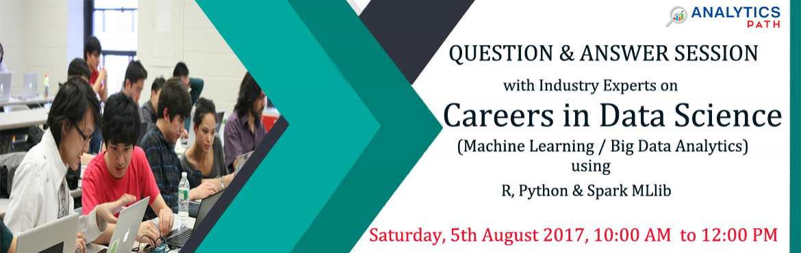 Book Online Tickets for Take A Part In Free Data Science Worksho, Hyderabad.  Take A Part In Free Data Science Workshop At Analytics Path Training Institute On 5th August 2017, Saturday @ 10:00 AM Data Science Is Increasingly Adopted By All The Firms In The Industry  Course Overview As per the current IT Industry, A