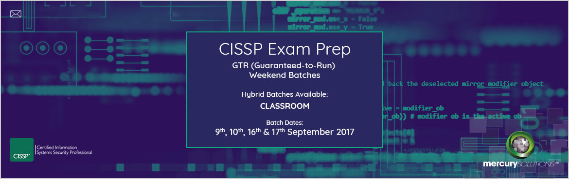 Book Online Tickets for CISSP Certification Training Hybrid Batc, Gurugram. Mercury Solutions is organizing CISSP Certification Training in Delhi/NCR.As for CISSP course, Mercury Solutions conducts guaranteed to run Hybrid batches on weekends for classroom training in Delhi/NCR. Batch Dates::09th, 10th, 16th, 17th Septe