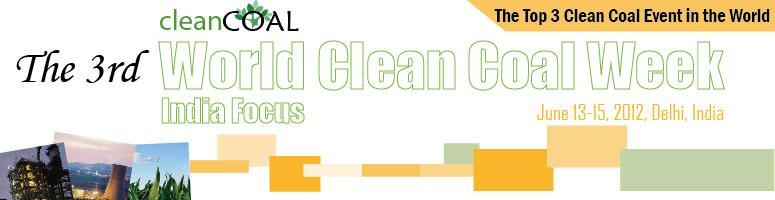 3rd World Clean Coal Week, India Focus