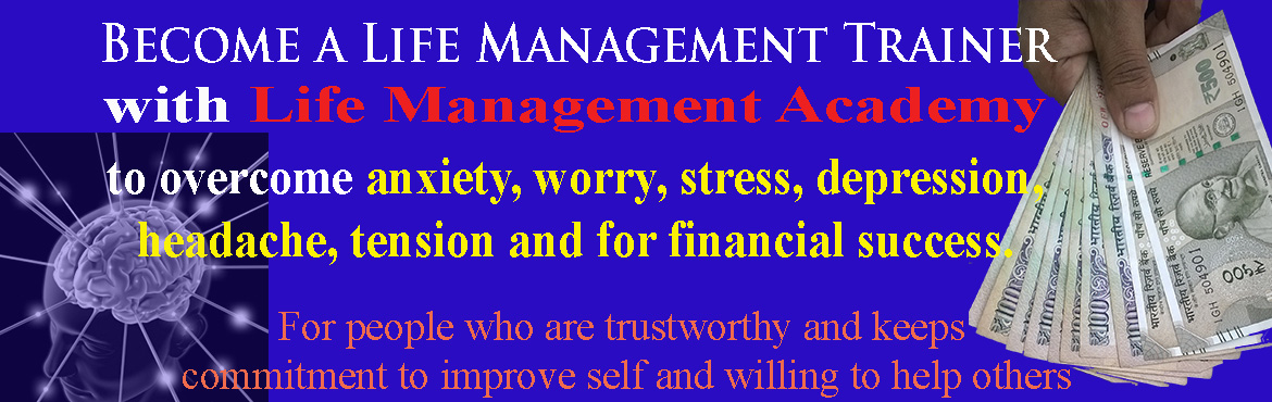 Book Online Tickets for Successful career in 3 months with Life , Hyderabad. Here\'s your opportunity to start a new career as Life Management Trainer and Coach with Life Management Academy in 3 months Teach others how to be successful in all areas of life - health, money, career, relationships, emotional balance and spiritua
