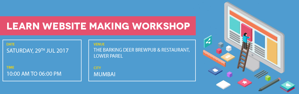 Book Online Tickets for Learn Website Making Workshop, Mumbai. Learn Website Making:Create your website in a day withRishi Gangoly, Ex AppleIndia\'s First Website Coachwww.LearnWebsiteMaking.comLearn ToReceive money online & Monetize your BlogChat Live with your visitorsAdd Images & VideosAutomate