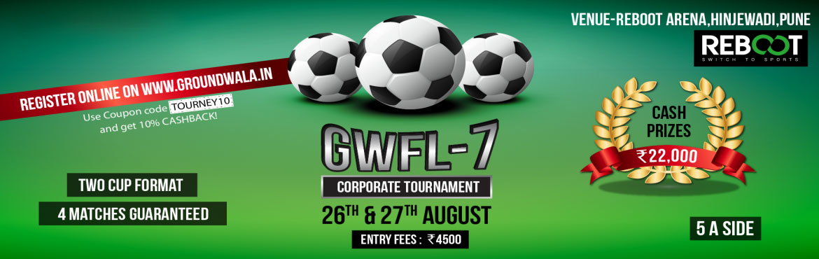 Book Online Tickets for GWFL-7 Pune, Pune.   Event Overview    Highlights of the tournament: 1. Get Minimum 4 matches (3 in league stage & 1 in Knockout stage)2. Introducing Two Cup format3. Only 16 corporate teams invited4. Refreshments for all. Format and General Rules: 16 tea