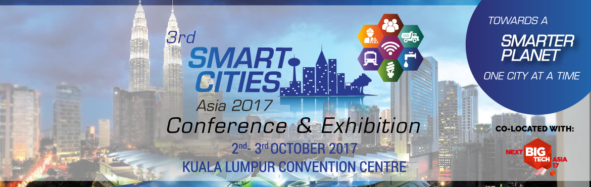 Book Online Tickets for 3rd Smart Cities Asia 2017, Kuala Lump. Smart Cities Asia returns to Kuala Lumpur for the third time,  and there seems to be no brakes on the train of population explosion in cities. This is especially true in Asia where it is host to some of the densest cities in the world. As we enter i