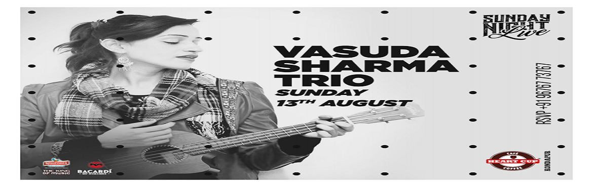 Sunday Night Live with Vasuda Sharma Trio