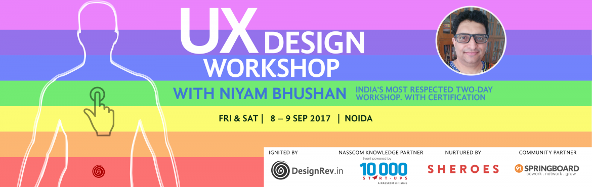 Book Online Tickets for UX Design Workshop, Noida. Good design is not about how it looks. Or even about how it works. Good design is about how playful it is. You take the ordinary. And make it extraordinary  You can make the world • more beautiful• more intelligent • more u