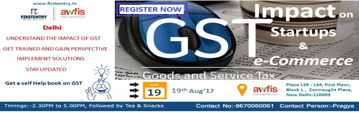 DELHI EVENT- GST IMPACT ON STARTUPs AND SMEs copy