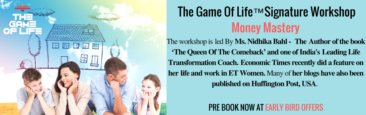 The Game Of Life Signature Workshop - Money Mastery