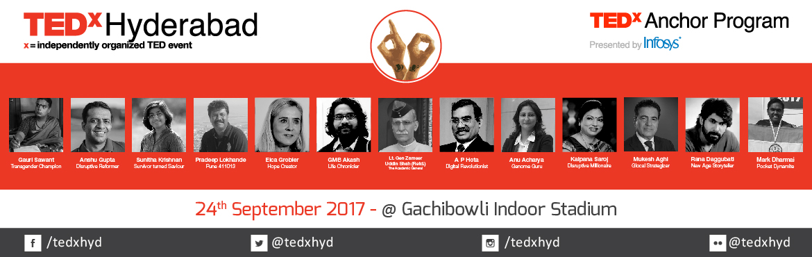 Book Online Tickets for TEDxHyderabad 2017, Hyderabad. HE MOST EFFECTIVE WAY TO DO IT IS TO DO IT – Amelia Earhart   The age of exploration, the era of insight holds an amazing opportunity of translation through action for the world. An action so simple yet powerful, the will to catalyze impac