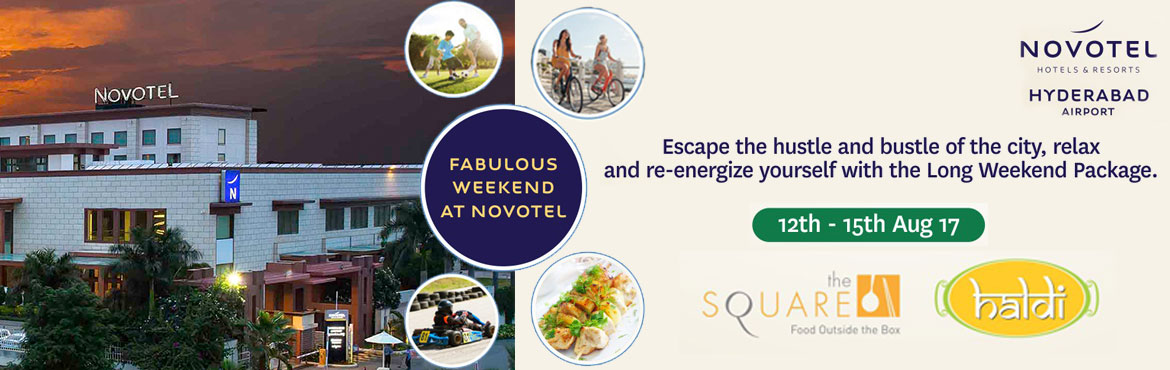 Book Online Tickets for Fabulous Weekend At Novotel, Hyderabad.   Escape the Hustle and Bustle of the city, relax and re-energize yourself with the long weekend package.  All four elements were happening in equal measure - the cuisine, the wine, the service, and the overall ambience. It taught that