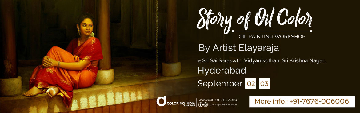 Story of Oil Colors 2- Oil Painting Workshop in Hyderabad by S.Elayaraja