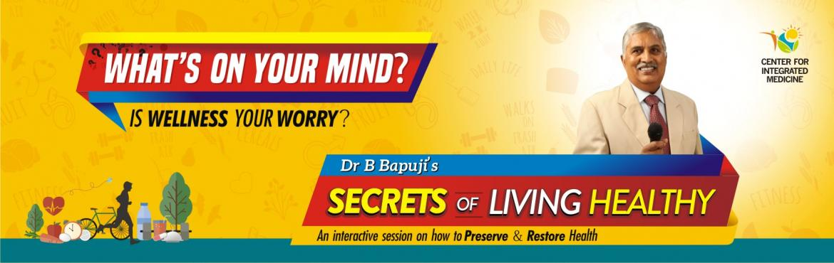 SECRETS OF LIVING HEALTHY by Dr B Bapuji