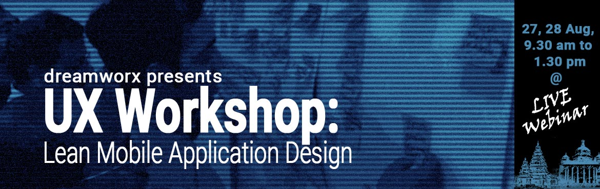 Lean Mobile Application Design UX Workshop - LIVE webinar
