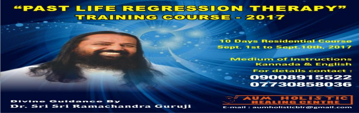 Book Online Tickets for PAST LIFE REGRESSION THERAPY TRAINING CO, Kochi. PAST LIFE REGRESSION THERAPY TRAINING COURSE MEDIEAM OF INSTRUCTION KANNADA & ENGLISH