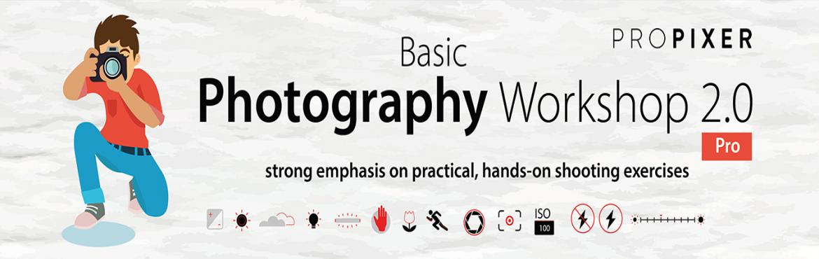 Book Online Tickets for Basic Photography Workshop 2.0, Pune.   Basic Photography Workshop 2.0 is full day workshops including theory and practical, designed to extend your photography skills to give you more practical approach and help you master the Manual mode in DSLR. With a strong emphasis on pra