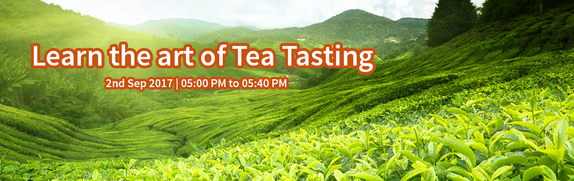 Book Online Tickets for Learn the art of Tea Tasting, New Delhi. Did you know that most of the quality tea produced in India gets exported? This is because we Indians havent tasted the floral Darjeelings, the malty Assams and the nice Nilgiris. Leave it upto us to walk you through the various types of teas that In