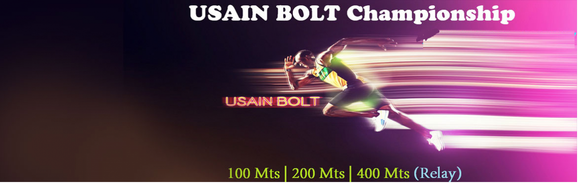 Book Online Tickets for USAIN BOLT Championship 2017, Chennai.  All participants will get Participation Certificate and Refreshments. Top 3 winners will get Medal and Trophy from each category. Age Limit for all categories will be 12 yrs to 21 yrs. Last date to register: 20 th October 2017.