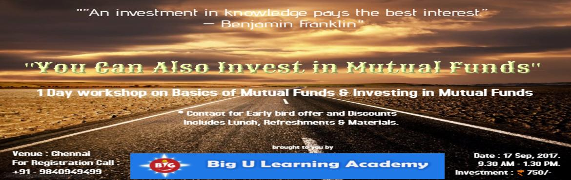 You Can Also Invest in Mutual Funds