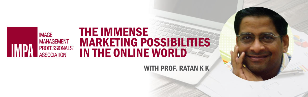 The immense marketing possibilities in the online world