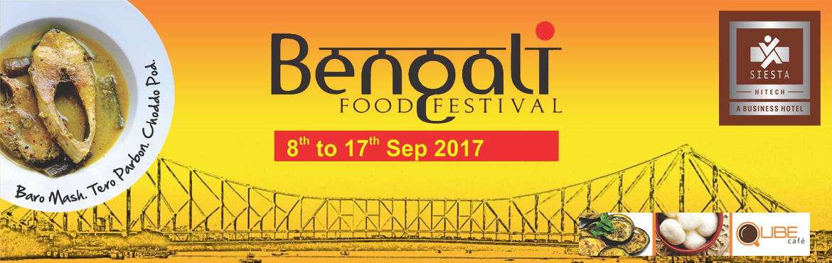 Book Online Tickets for Bengali Food Festival 2017, Hyderabad.  The cuisine of Bengal has an enormous variety of mouth watering vegetarian as well as non vegetarian delicacies. The patrons of Hyderabad would get to experience a spectacular exhibition of authentic Bengali cuisine. And an array of delicacies