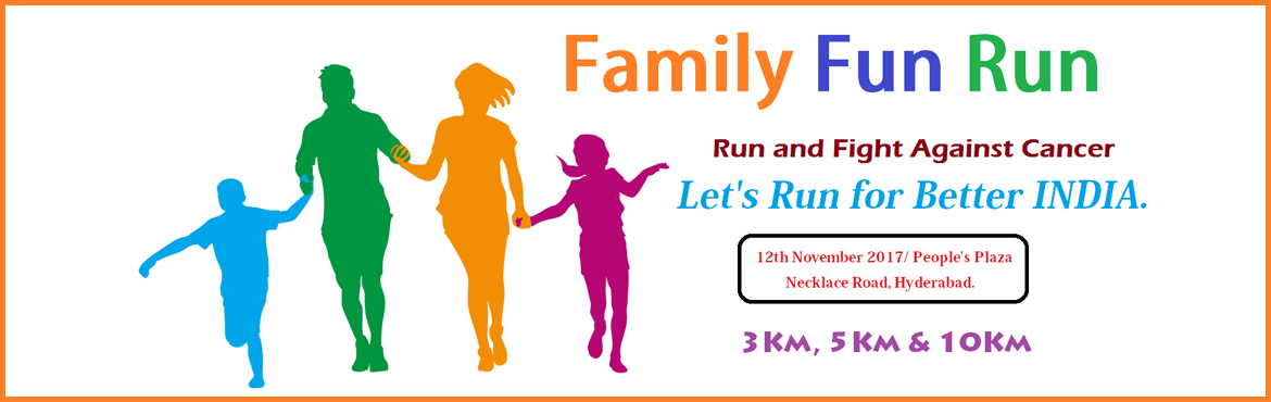 Book Online Tickets for Family Fun Run - Run And Fight Against C, Hyderabad.   Event Has been Canceled      Reporting Time 5:30 AM For All Runners: All Registered Participants Will Get.  T-Shirt BIB Number. Certificate Bag Finisher Medal Refreshments.    GIFTS &TROPHIES for 1 st , 2nd & 3rd ME