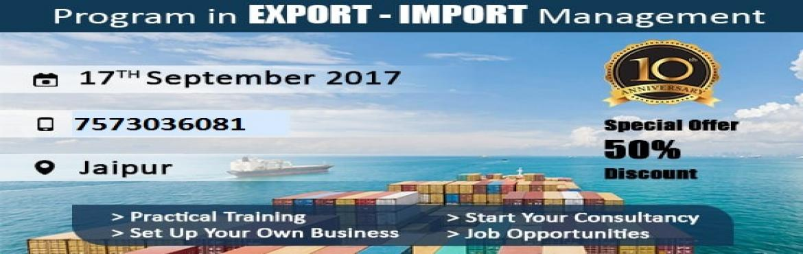 Book Online Tickets for Program in Import and Export Management, Jaipur.   Considering the thriving opportunities and booming demand for Export and Import sector, we provide the continual practical training of Import and Export Business so as to give the participants an insight of International Trade. Statistics
