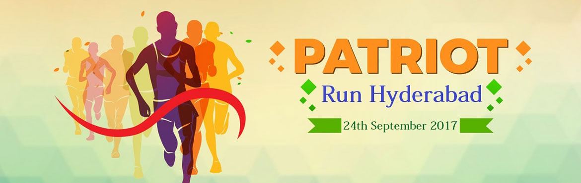 Book Online Tickets for PATRIOT RUN HYDERABAD 2017, Hyderabad.   Patriot Run Hyderabad - run for the True Heroes of your Country. It is a chance to show our gratitude to the honourable Martyr\'s A sum of Rs.50 will be donated to Indian Martyr\'s family for every ticket bought for this event. Let's Fee