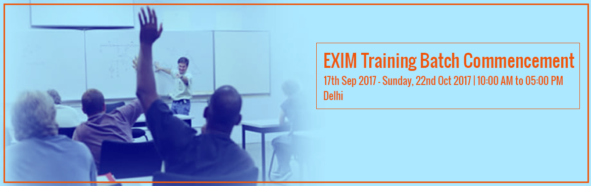 Book Online Tickets for EXIM Training Batch Commencement, Delhi. International Institute of Import and Export Management, one of the leading Export Import Training Center in India offering Programs in Export and Import. This export import institute renders EXIM training to those looking forward to jump into intern