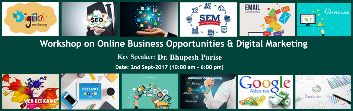 Workshop on Online Business Opportunities and  Digital Marketing