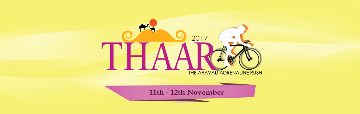 "Book Online Tickets for THAAR - The Aravali Adrenaline Rush 2017, Jaipur. About ""THAAR"" We, the Jaipur Cycling Community Club feel proud to announce the biggest cycling event of Rajasthan- ""THAAR"", The Aravali Adrenaline Rush - A two day cycling festival on 11th Nov- 12th Nov 2017&nbs"