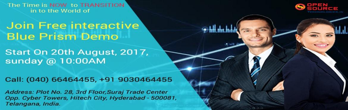 Open Source Technologies Has Scheduled A Free Demo On Blue Prism  In Hyderabad On 20th August 2017 @ 10 AM.