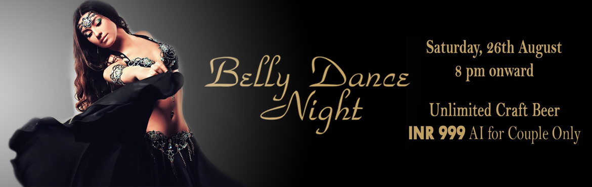 Book Online Tickets for Belly Dance Night at 7 Barrel Brew Pub 2, Gurugram. Highlights:- Live Belly Dance show- Unlimited Craft Beer from 8 pm to 12 am- Open dance floor with live DJ (dj Moldy Coin)- Option to sit at open terrace lounge 7 Barrel Brew Pub presents Belly Dance Night packed with entertainment, fun &am