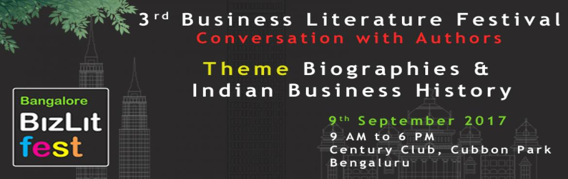 Book Online Tickets for Bangalore Business Literature Fest, Bengaluru. To curate a distinctive experience that transports delegates far away from their comfort zones, so that they return to their workplaces with renewed mojo, determined to make the world a better place.The ever-shortening business and product cycles are