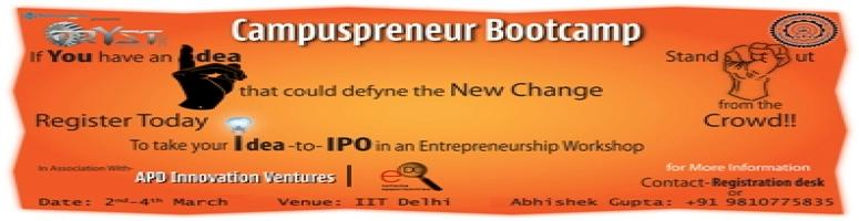 Book Online Tickets for Campuspreneur Bootcamp @EDC_IIT_D : 2-4 , NewDelhi. 
